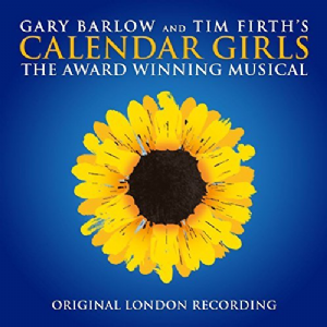 Calendar Girls (The Girls) Originial London Recording CD